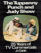 Tuppenny Punch and Judy Show: Twenty-five…