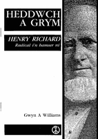 Peace & power : Henry Richard: a radical for…