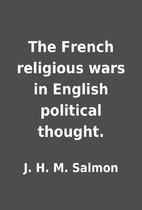 The French religious wars in English…