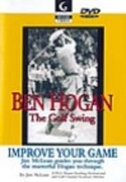 Ben Hogan: The Golf Swing (video) by Jim…