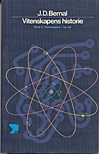 Vitenskapens historie. Bind 3. Vitenskapen i…