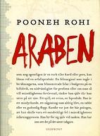 Araben by Pooneh Rohi