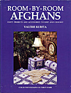 Room-By-Room Afghans: Forty Projects and…