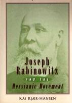 Joseph Rabinowitz and the Messianic movement…