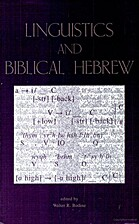 Linguistics and Biblical Hebrew by Walter R.…