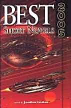 Best Short Novels 2005 by Johnathan Strahan