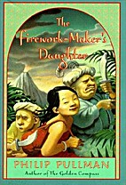 The Firework-maker's Daughter by Philip…