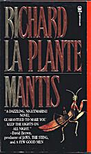 Mantis by Richard LA Plante
