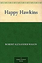 Happy Hawkins by Robert Alexander Wason