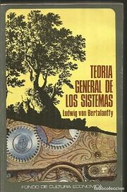 Teoría general de los sistemas fundamentos,…
