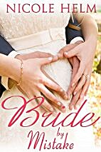 Bride by Mistake (Montana Born Brides series…
