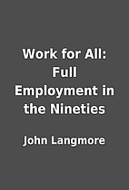 Work for All: Full Employment in the…
