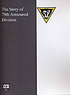 The Story of 79th Armoured Division by…