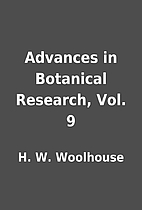 Advances in Botanical Research, Vol. 9 by H.…