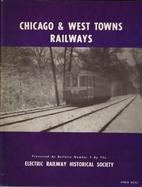 Chicago & West Towns Railway (Bulletin ERHS…