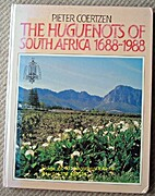 Die Hugenote van Suid-Afrika, 1688-1988 by…