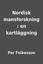 Nordisk mansforskning : en kartläggning…