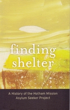 Finding shelter : a history of the Hotham…
