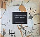 Esteban Vicente: Collages 1950-1994. IVAM…