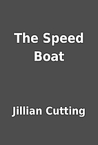 The Speed Boat by Jillian Cutting