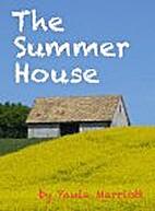 The Summer House by Paula Marriott