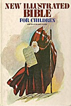 New Illustrated Bible for Children by E. B.…