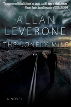 The Lonely Mile by Allan Leverone