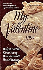 My Valentine 1994 [Anthology 4-in-1] by…