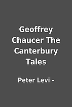 Geoffrey Chaucer The Canterbury Tales by…