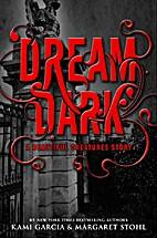 Dream Dark by Kami Garcia