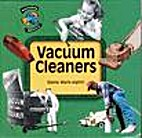 Vacuum Cleaners (Household History Series)…