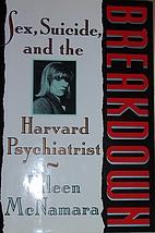 Breakdown: Sex, Suicide, and the Harvard…