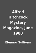 Alfred Hitchcock Mystery Magazine, June 1980…