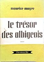 Le Trésor des Albigeois : Roman du XVIe…