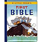 A Little Child's First Bible by Leena…