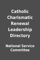Catholic Charismatic Renewal Leadership…