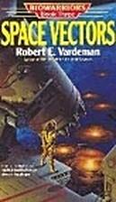 Space Vectors by Robert E. Vardeman
