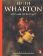 Madame de Treymes (Penguin 60s) by Edith…