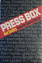 Press Box: Red Smith's Favorite Sports…