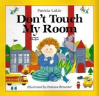 Don't Touch My Room by Patricia Lakin