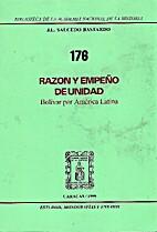 Razón y empeño de unidad. Bolivar por…