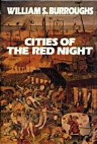 Cities of the Red Night by William S.…