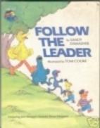 Follow The Leader by Sandy Damashek
