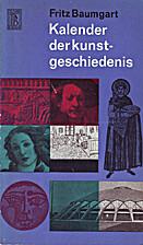 Kalender der kunstgeschiedenis by Fritz…