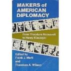 Makers of American Diplomacy: From Benjamin…