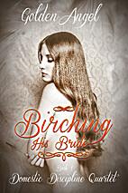 Birching His Bride (Domestic Discipline Book…