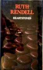 Heartstones by Ruth Rendell