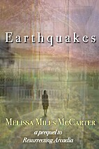 Earthquakes: A Prequel to Resurrecting…
