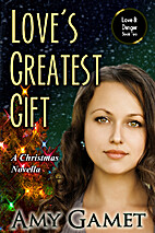 Love's Greatest Gift: A Christmas…