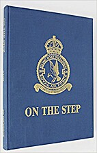 On the step: A history of 201 squadron by…